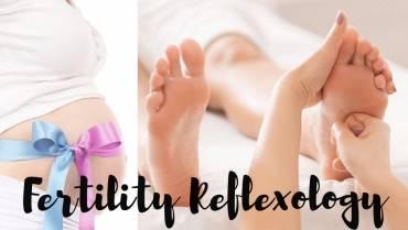 Reflexology for Fertility